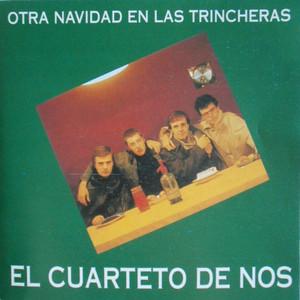 Otra navidad en las trincheras - El Cuarteto De Nos
