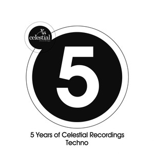 5 Years of Celestial Recordings Techno Albumcover