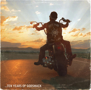 Good Times, Bad Times... 10 Years of Godsmack