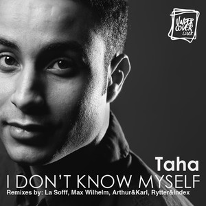 I Don´t Know Myself Albümü