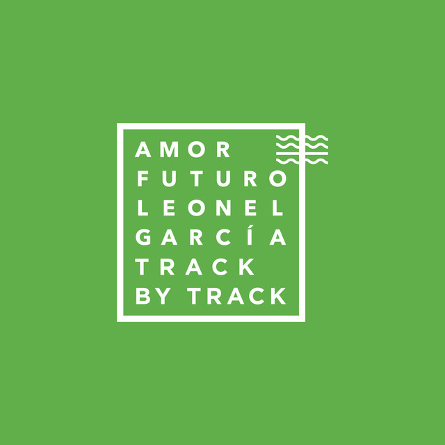Amor Futuro (Track by Track Commentary)