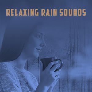 Relaxing Rain Sounds Albümü