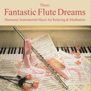 Fantastic Flute Dreams: Music for Relaxation Albumcover
