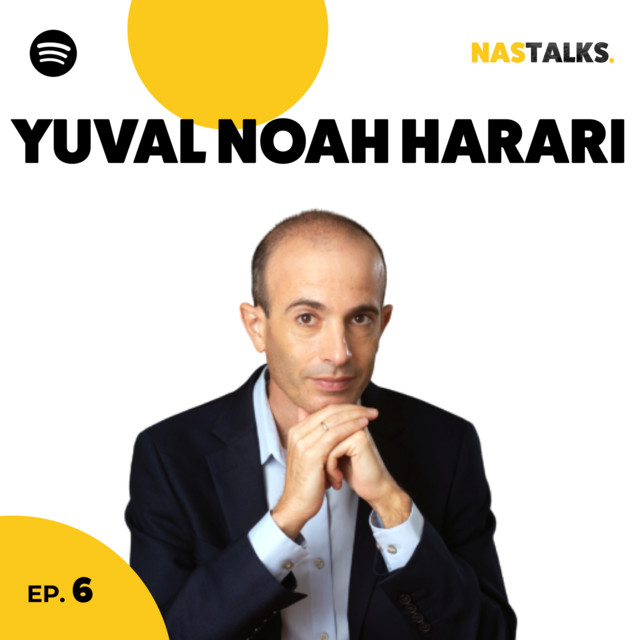 EP 6: Your Culture Belongs to Foreigners with Yuval Noah Harari