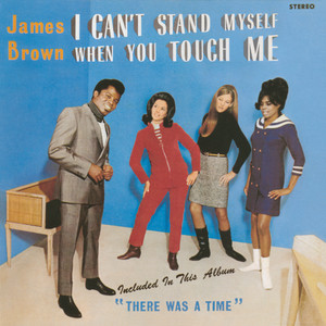 I Can't Stand Myself When You Touch Me Albumcover