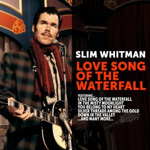 Slim Whitman:Love Song of the Waterfall album