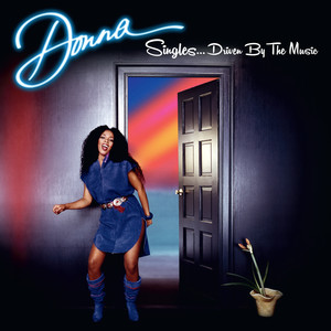 Donna Singles…..Driven by the Music album