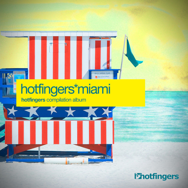 Hotfingers Miami Compilation