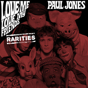 Love Me, Love My Friends (Rarities) album