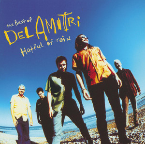 The Best Of Del Amitri - Hatful Of Rain - Del Amitri