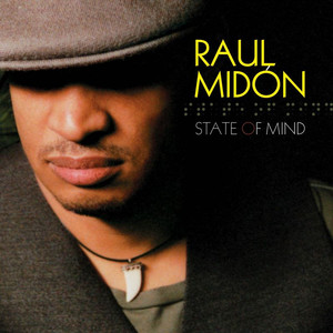 State Of Mind - Raul Midon