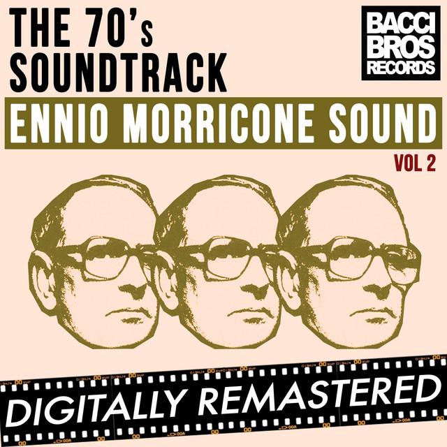 The 70's Soundtrack - Ennio Morricone Sound - Vol. 2 Albumcover