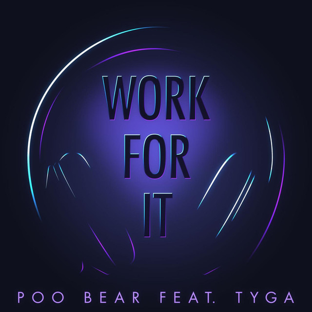 Work for It (feat. Tyga)