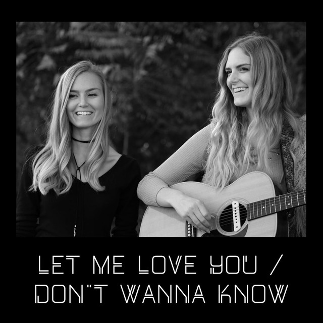 Let Me Love You / Don't Wanna Know (feat. Jaclyn Davies)