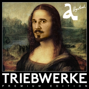 Triebwerke  - Alligatoah