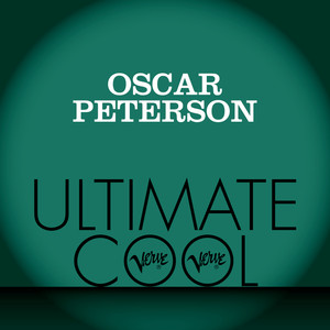 Oscar Peterson: Verve Ultimate Cool