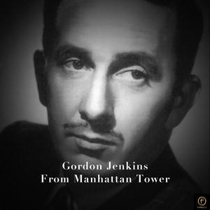 Gordon Jenkins, From Manhattan Tower album