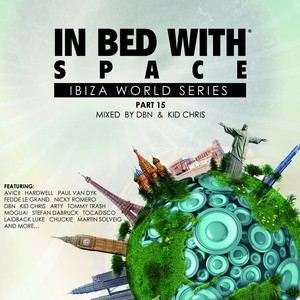 In Bed With Space, Pt. 15 (Compiled By Dbn & Kid Chris) album