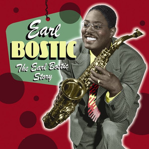 Earl Bostic The Song Is Ended cover