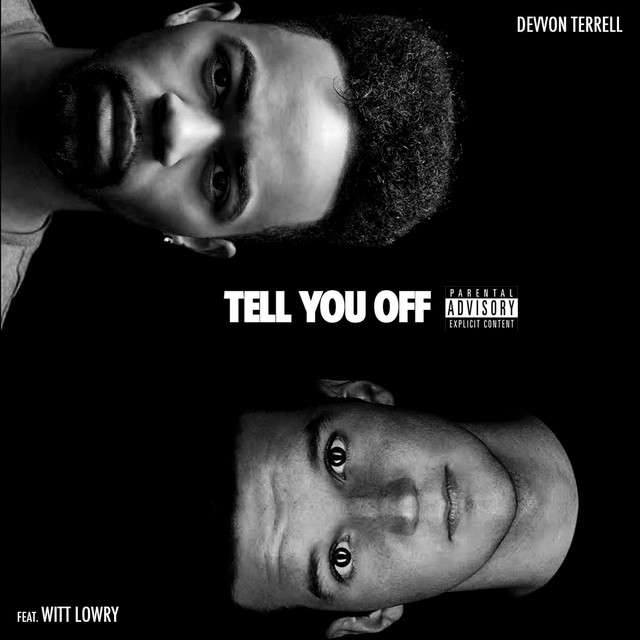 Tell You off (feat. Witt Lowry)