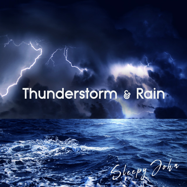 Album cover for Thunderstorm & Rain (Sleep & Mindfulness) by Sleepy John