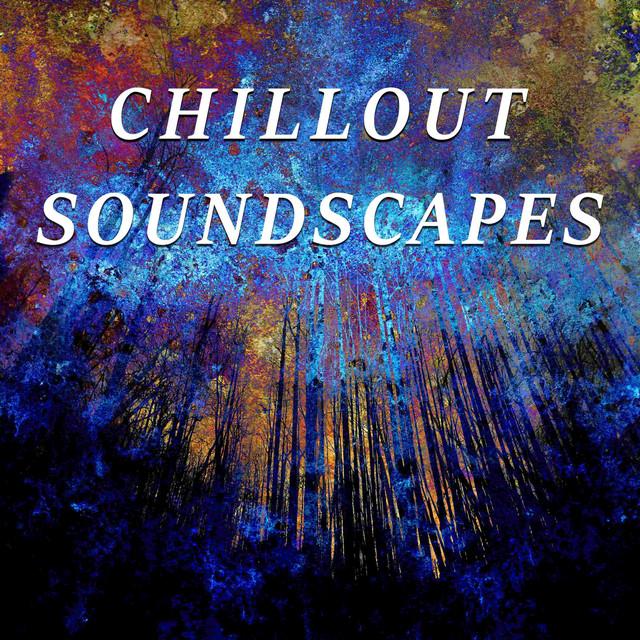 Chillout Soundscapes Podcast