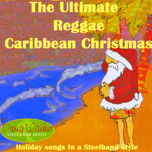 The Ultimate Reggae, Caribbean Christmas  - (empty)