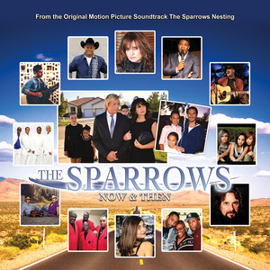 The Sparrows: Now & Then