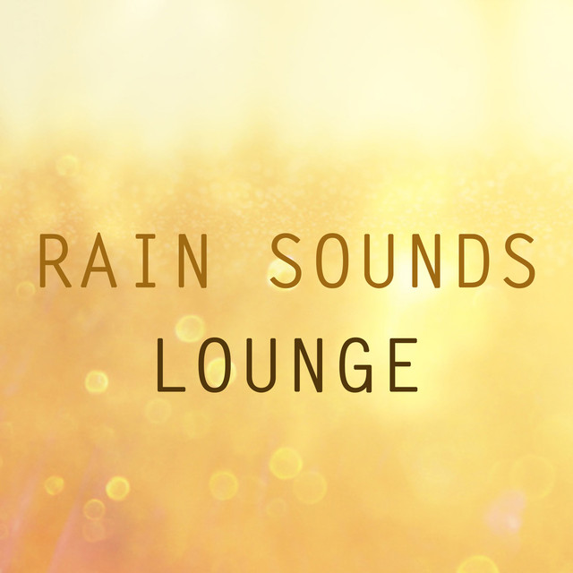 Rain Sounds Lounge Albumcover