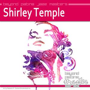 Beyond Patina Jazz Masters: Shirley Temple album