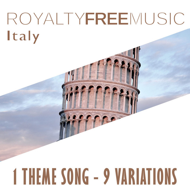 Royalty Free Music: Italy (1 Theme Song - 9 Variations) by