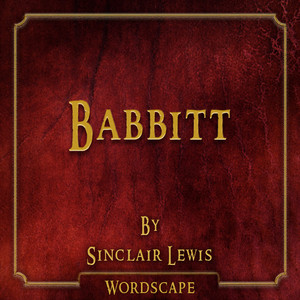 Babbitt (By Sinclair Lewis)