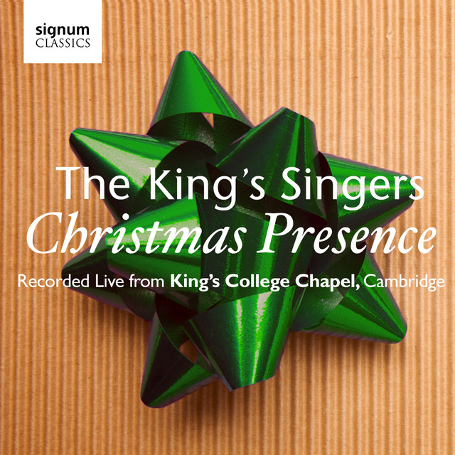The King's Singers Christmas Presence: The King's Singers – Live from Kings College Chapel, Cambridge album cover