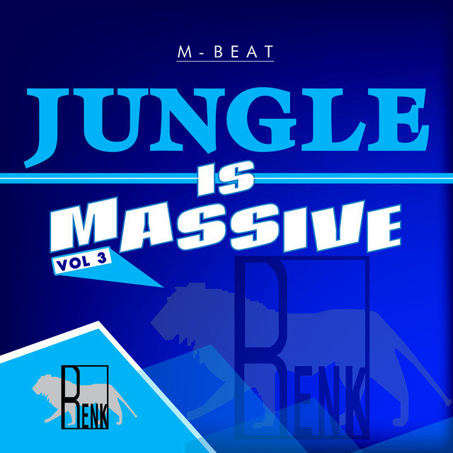 Jungle is Massive, Vol. 3