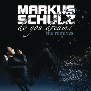 Do You Dream? (The Remixes) [Extended Versions]