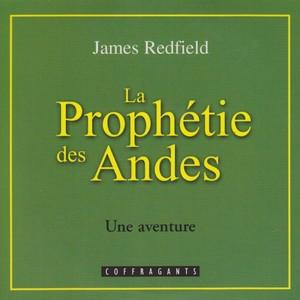 La prophétie des Andes: Une aventure Audiobook