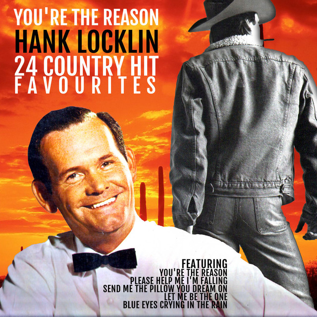 Hank Locklin You're the Reason: Hank Locklin`s 24 Country Hit Favourites album cover