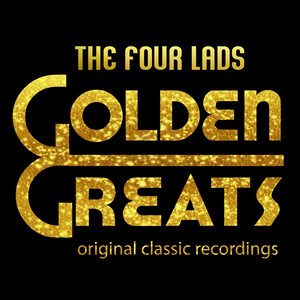 Golden Greats - The Four Lads album
