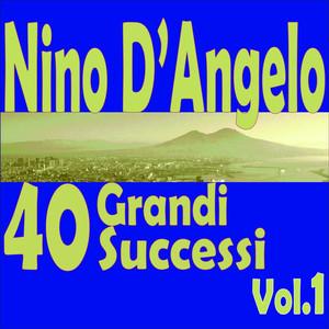 Nino D'Angelo: 40 grandi successi, Vol.1 album