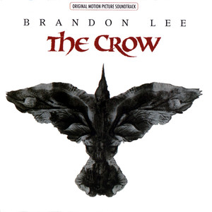 The Crow Original Motion Picture Soundtrack album