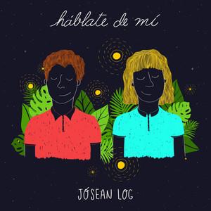 Háblate de Mí - Jósean Log