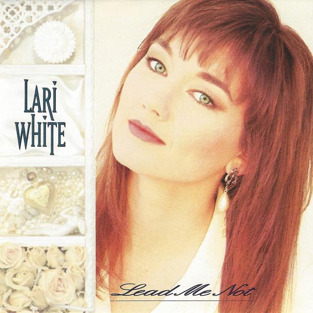 Lari White Lead Me Not album cover