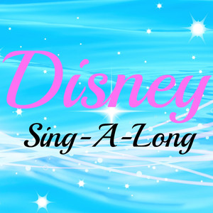 Disney Sing-A-Long - Disney
