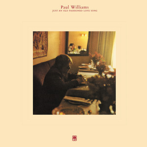 Just An Old Fashioned Love Song - Paul Williams