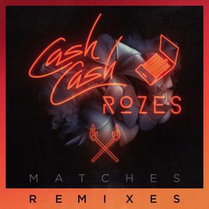 Matches (Max Styler Remix)