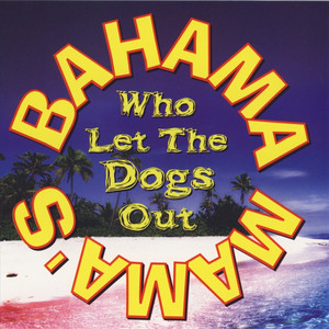 Baha Men Who Let The Dogs Out cover
