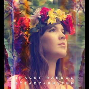 Steady Rhythm - Stacey Randol
