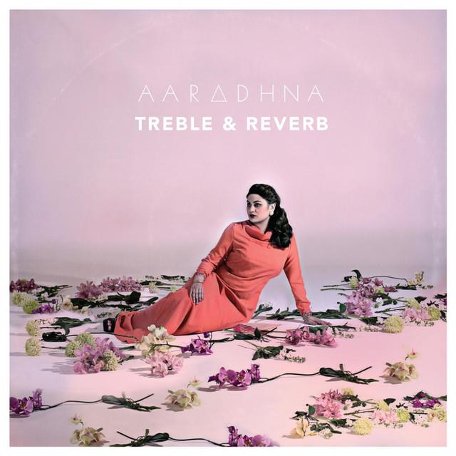 Aaradhna Treble & Reverb album cover