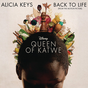 Back To Life (from Disney's 'Queen of Katwe')