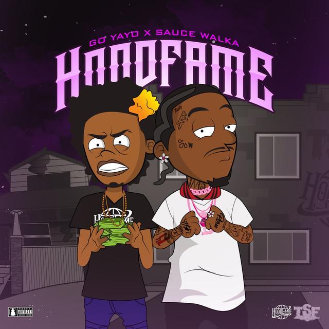 Hood Fame (feat. Go Yayo)
